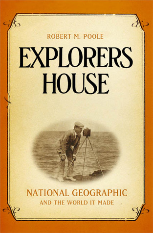 Explorers House by Robert M. Poole