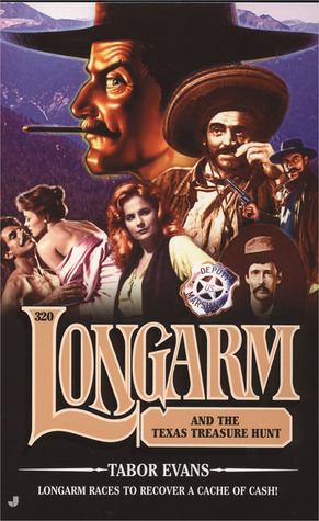Longarm and the Texas Treasure Hunt (Longarm, #320)