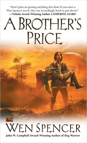 A Brother's Price by Wen Spencer