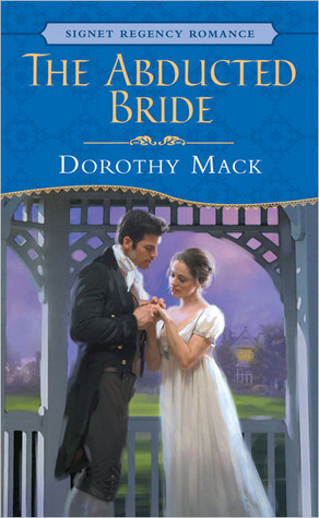 The Abducted Bride by Dorothy Mack
