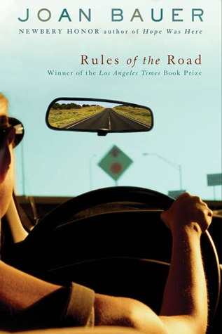 Rules of the Road by Joan Bauer