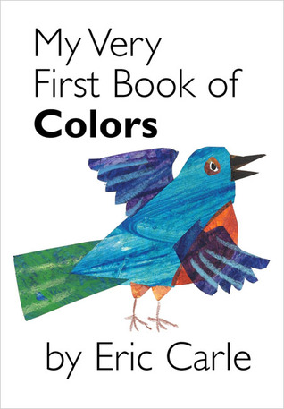 My Very First Book of Colors(My Very First Book)
