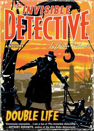 Invisible Detective by Justin Richards