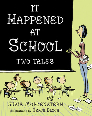 It Happened at School: Two Tales