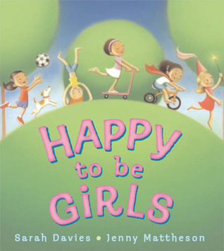 Happy To Be Girls