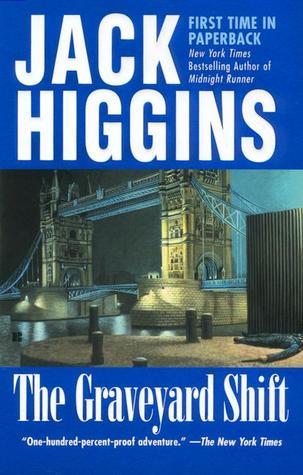 The Graveyard Shift by Jack Higgins