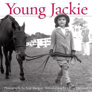 Young Jackie: Photographs of Jacqueline Bouvier