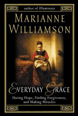 Everyday Grace by Marianne Williamson