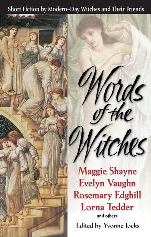 Words of the Witches by Yvonne Jocks