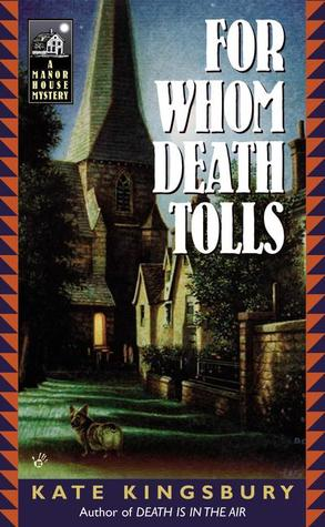 For Whom Death Tolls (Manor House #3)