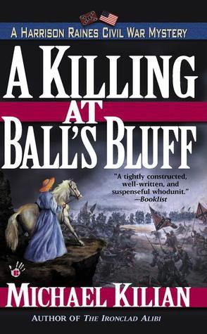 A Killing at Ball's Bluff (Harrison Raines, #2)