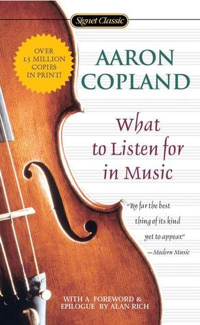 What to Listen for in Music (Paperback)