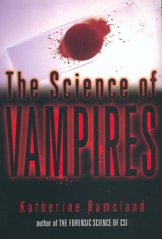 The Science of Vampires by Katherine Ramsland