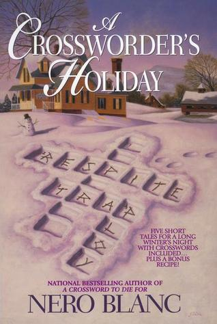 A Crossworder's Holiday (Crossword Mysteries, #4)