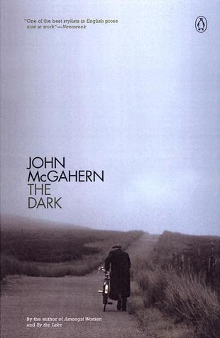 The Dark By John Mcgahern border=