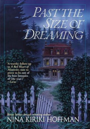 Past the Size of Dreaming (Red Heart of Memories, #2)