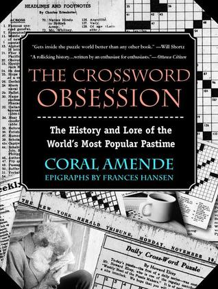 The Crossword Obsession by Coral Amende
