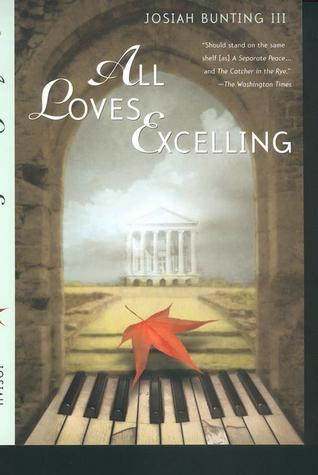 All Loves Excelling by Josiah Bunting