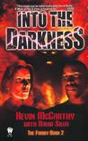 Into the Darkness (The Family, #2)