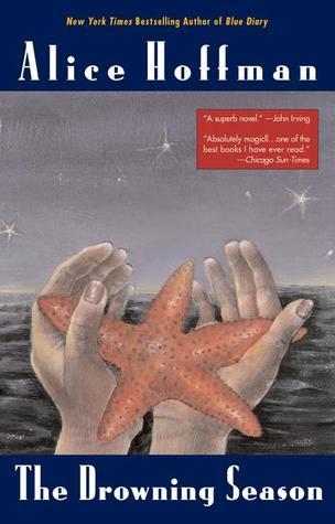 The Drowning Season by Alice Hoffman