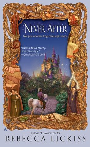 Never After by Rebecca Lickiss