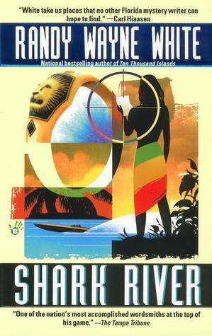Shark River (Doc Ford Mystery #8)
