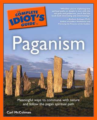 The Complete Idiot's Guide to Paganism
