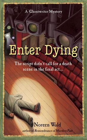 Enter Dying by Noreen Wald