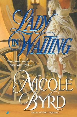 Lady in Waiting by Nicole Byrd