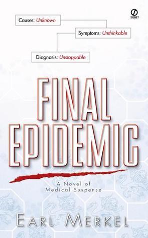 Final Epidemic (Beck Casey #1)