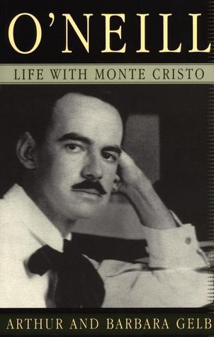 O'Neill: Life with Monte Cristo
