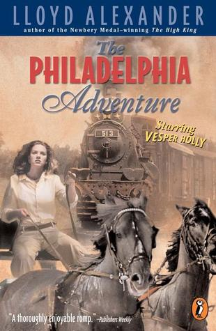 The Philadelphia Adventure (Vesper Holly #5)