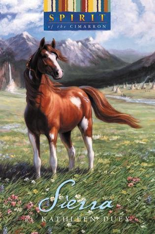 Sierra (Spirit of the West, #2) by Kathleen Duey
