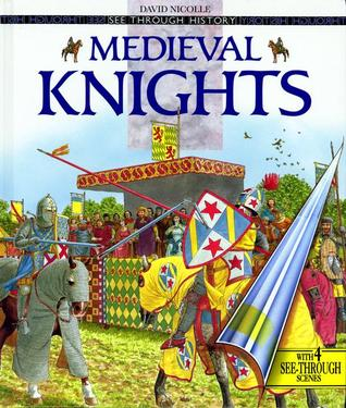 Medieval Knights by David Nicolle