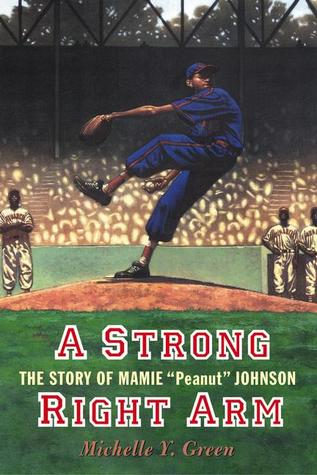 A Strong Right Arm by Michelle Y. Green