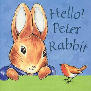 Hello Peter Rabbit (Peter Rabbit Seedlings)