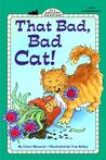 That Bad, Bad Cat! by Claire Masurel