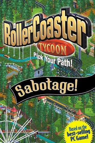 Sabotage! (Roller Coaster Tycoon: Pick Your Path, #2)