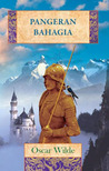 Pangeran Bahagia by Oscar Wilde