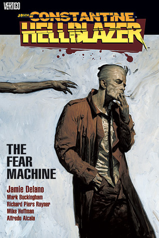 Hellblazer: The Fear Machine