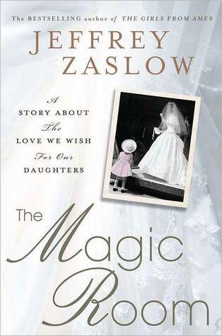 The Magic Room by Jeffrey Zaslow