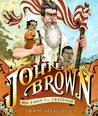 John Brown: His Fight for Freedom