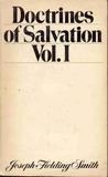 Doctrines of Salvation Vol. I
