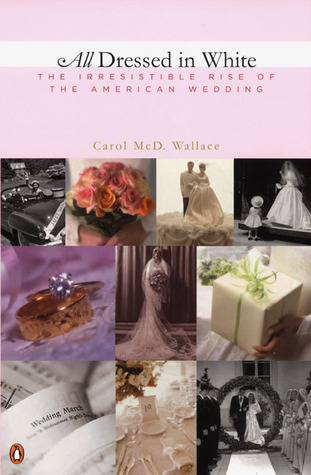 All Dressed in White by Carol  Wallace