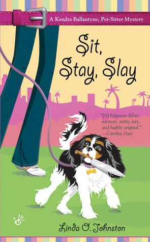 Sit, Stay, Slay by Linda O. Johnston