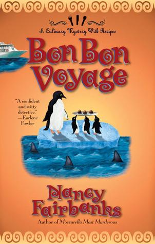 Bon Bon Voyage(A Carolyn Blue Culinary Mystery 8)
