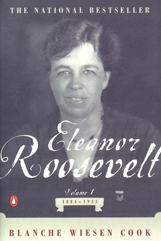 Eleanor Roosevelt, Vol 1, 1884-1933