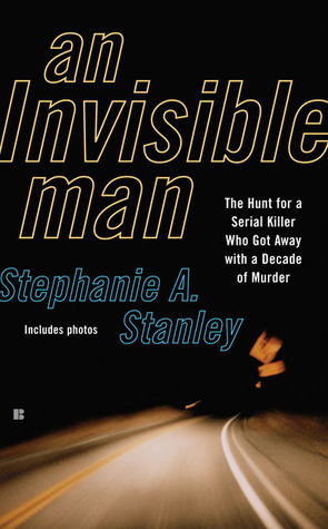An Invisible Man by Stephanie A. Stanley