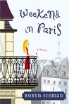 Weekend in Paris by Robyn Sisman