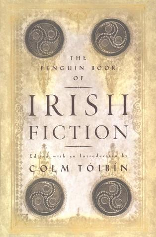 The Penguin Book of Irish Fiction